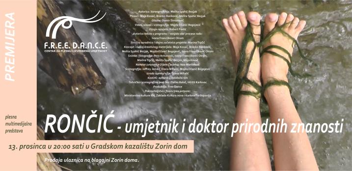 Uskoro premijera plesne multimedijalne predstave RONČIĆ - umjetnik i doktor prirodnih znanosti!